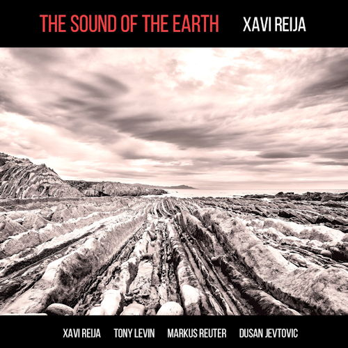 XAVI REIJA-The Sound Of The  Earth