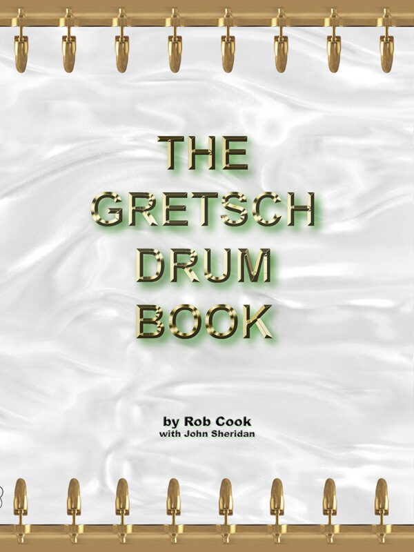 History of American drums - The Gretsch Drum   Book
