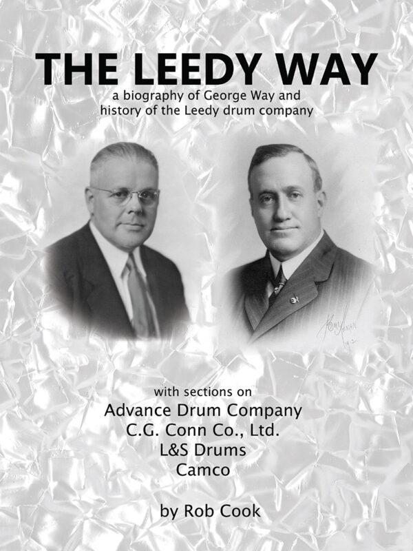 History of American drums - The Leedy Way