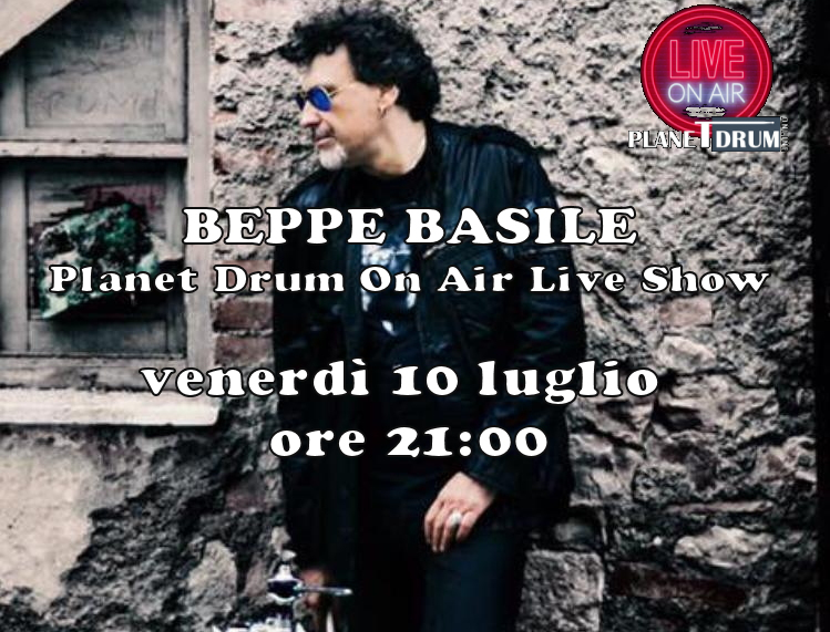 Planet Drum On Air Live Show con  BEPPE BASILE
