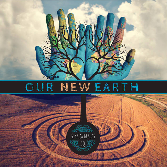 Our New Earth- Sirkis